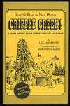 Cripple Creek! a Quick History Of the World's Greatest Gold Camp