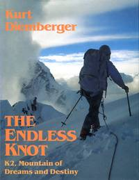 image of The Endless Knot: K2, Mountain of Dreams and Destiny
