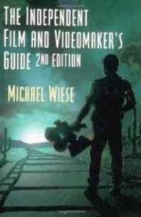 The Independent Film and Videomaker's Guide