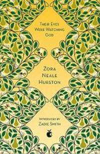 Their Eyes Were Watching God (Virago Modern Classics) by Zora Neale Hurston - 2018-05-03 - from Books Express (SKU: 0349010331n)