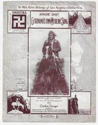 Apache Chief Geronimo's Own Medicine Song
