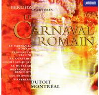 image of Overtures: Le Carnaval Romain, Benvenuto Cellini, Le Corsaire, Les Francs-Juges, Le Roi Lear, Beatrice et Benedict, Les Troyens, and Waverley [COMPACT DISC]