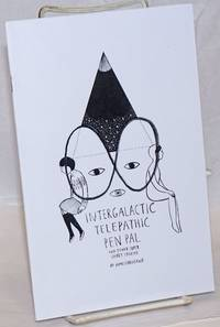 Intergalatic Telepathic Pen Pal and other Super Short Stories