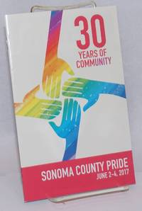 30 Years of Community: Sonoma County Pride June 2-4, 2017