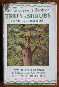 The Observer's Book of Trees and Shrubs of The British Isles