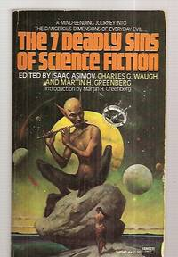 THE SEVEN [7] DEADLY SINS OF SCIENCE FICTION