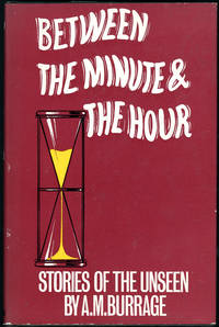 BETWEEN THE MINUTE AND THE HOUR