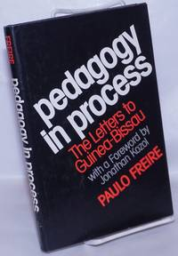 image of Pedagogy in Process: The Letters to Guinea-Bissau
