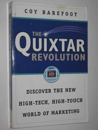 The Quixtar Revolution : Discover the New High-Tech, High-Touch World of Marketing