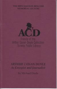 Cameron Hollyer Memorial Lecture Series - April 25, 2009.  Arthur Conan Doyle as Essayist and Journalist  [LIMITED]