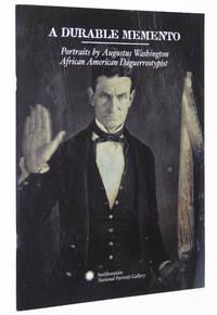A Durable Memento: Portraits by Augustus Washington, African American Daguerreotypist