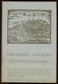 Freshest Advices. Early Provincial Newspapers in England.