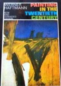 Painting in the Twentieth Century [2 volumes] by  Werner Haftmann - First Edition - 1966 - from civilizingbooks (SKU: 566ARD-0702)
