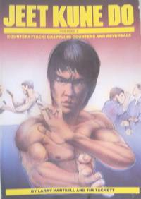 Jeet Kune Do: Counterattack Grappling Counters and Reversals Volume 2