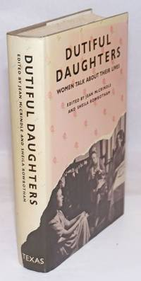 image of Dutiful Daughters; Women Talk about Their Lives