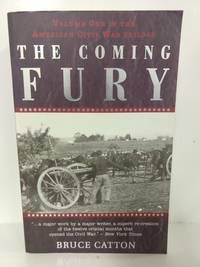 The Coming Fury (American Civil War Trilogy, Vol. 1)