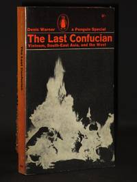 The Last Confucian. Vietnam, South-East Asia, and the West: (Penguin Special No. S233)
