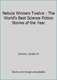 Nebula Winners Twelve : The World's Best Science Fiction Stories of the Year