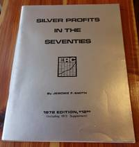 Silver Profits in the Seventies (The Economics of Silver)