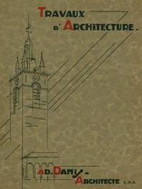 Ensembles d'Architecture et Details de 1927-1934