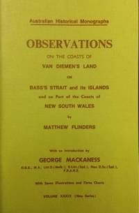 Observations on the Coasts of Van Diemen's Land, on Bass's Strait and its islands, and on...
