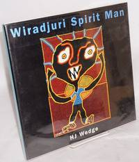 image of Wiradjuri Spirit Man with an introduction by Brenda L Croft and an essay by Judith Ryan