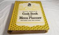 Food Service Cook Book and Menu Planner Revised and Enlarged