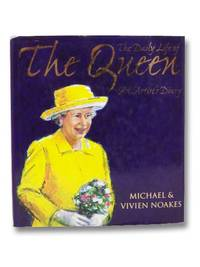The Daily Life of the Queen: An Artist's Diary