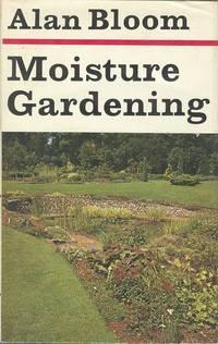 Moisture Gardening