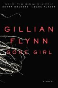 Gone Girl (Thorndike Press Large Print Core Series)