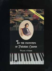 In the Footsteps of Frederic Chopin