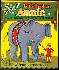 LITTLE ORPHAN ANNIE AND JUMBO THE CIRCUS ELEPHANT