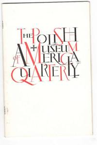 The Polish Museum of America Quarterly. Volume II Number 2. June 30 1973.
