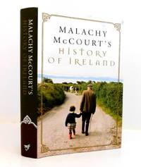 Malachy McCourt's History of Ireland by  Malachy Mccourt - Hardcover - 2004 - from The Parnassus BookShop (SKU: 026128)