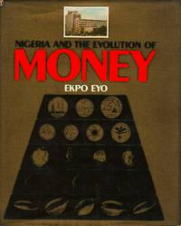 Nigeria and the Evolution of Money