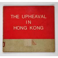 The Upheaval In Hong Kong. - Used Books