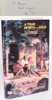 image of A year of mud and gold: San Francisco in letters and diaries, 1849 - 1850