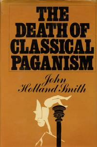 The Death of Classical Paganism
