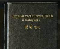 Juniper Von Phitzer Press: A Bibliography