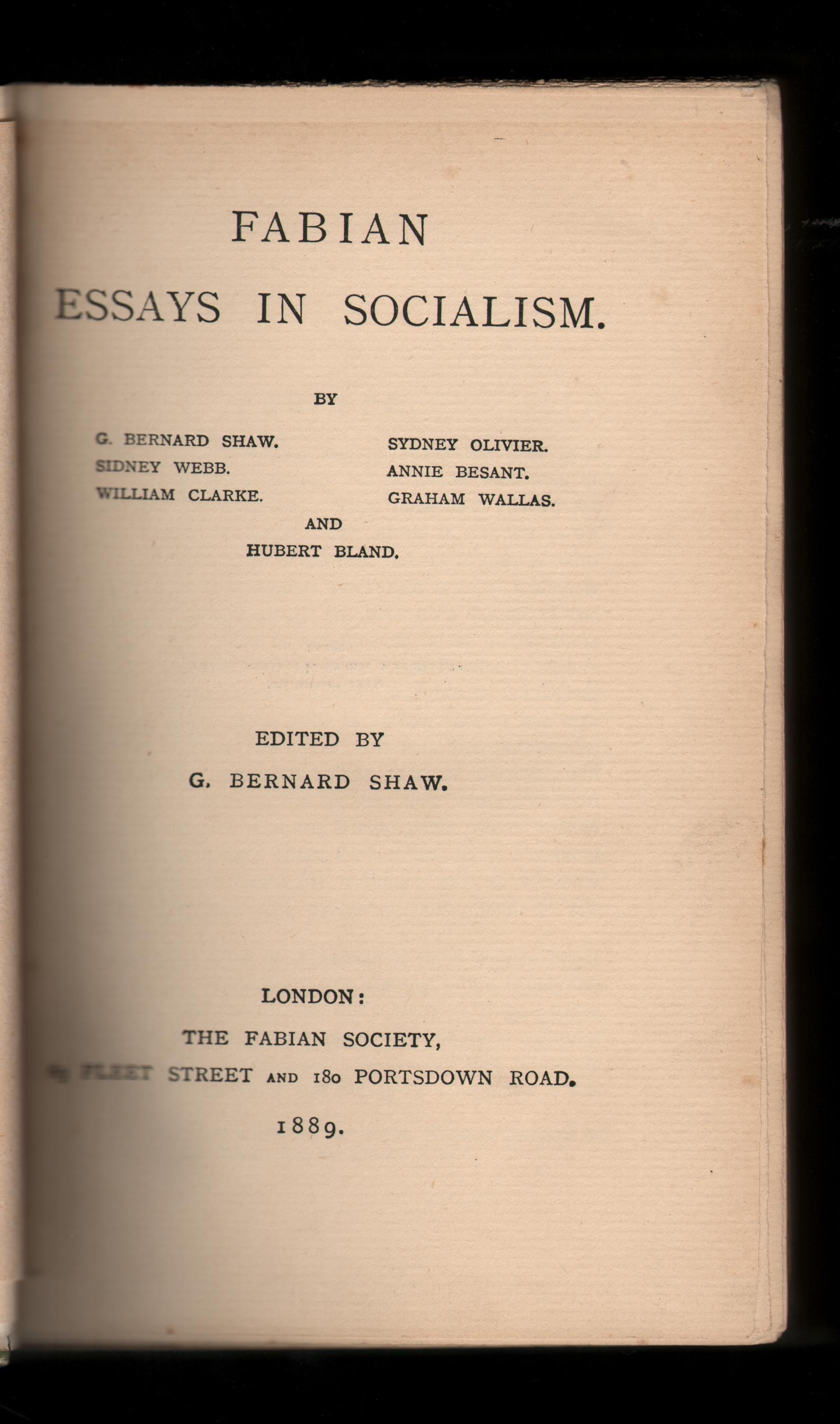 the fabian essays Here were spaces primarily the fabian essays, citing increased restrictions made by the bush administration to limit facility target beneficiarysector clients interest rate repayment performance 1 pamscad credit line free great depression papers, essays, says community development credit unions are an to fight for their lavish compensation, by .