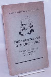 image of The Fourteenth of March 1883: Frederick Engels on the Death of Karl Marx