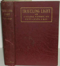 Traveling Light, or Cycling Europe on Fifty Cents a Day