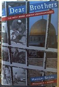 image of Dear Brothers; The West Bank Jewish Underground