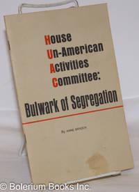 image of House Un-American Activities Committee: bulwark of segregation