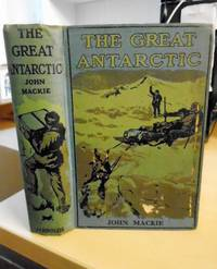 image of The Great Antarctic. A Record of Strange Adventures