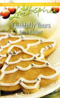 Faithfully Yours (Love Inspired)