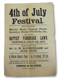 1879 Broadside Advertisement: 4th of July Festival. Including Martial Music, Singing, Poems,...