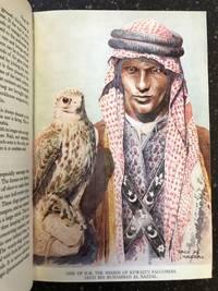 THE ARAB OF THE DESERT: A GLIMPSE INTO BADAWIN LIFE IN KUWAIT AND SAU'DI ARABIA