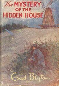 image of The Mystery of the Hidden House. Being the Sixth Adventure of the Five Find-Outers and Dog