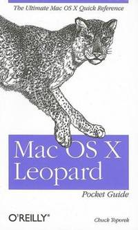 Mac OS X Leopard Pocket Guide : The Ultimate Mac OS X Quick Reference Guide
